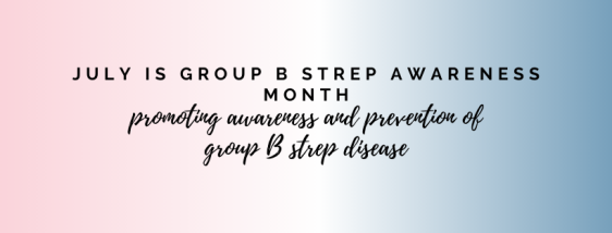 group b strep disease month july 2020